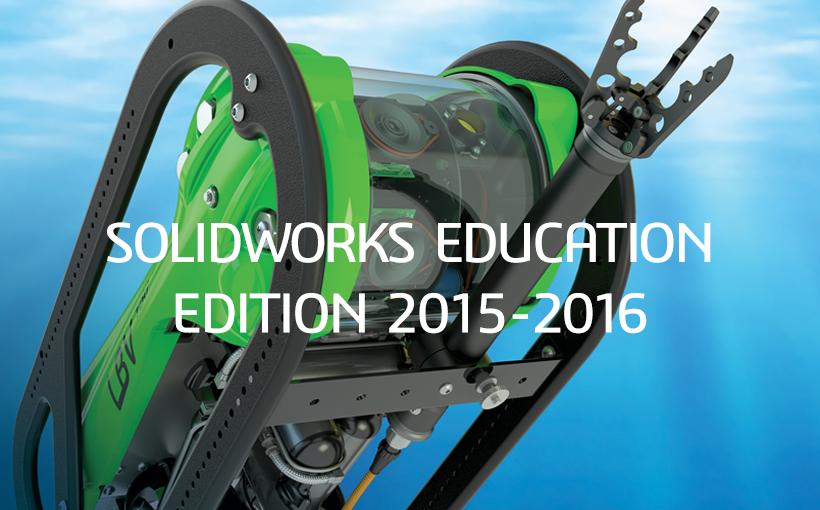 Najnowsza wersja SOLIDWORKS Education Edition 2015-2016