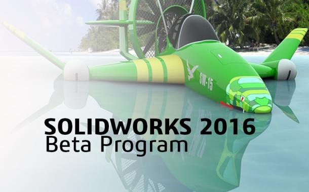 SOLIDWORKS 2016 Beta gotowy do testów!