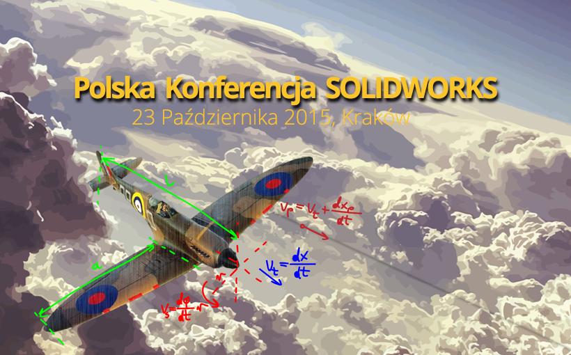 Polska Konferencja SOLIDWORKS 2016 – nie może Cię tam zabraknąć!