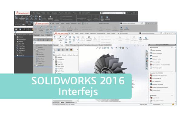 Nowości SOLIDWORKS 2016 – Interfejs