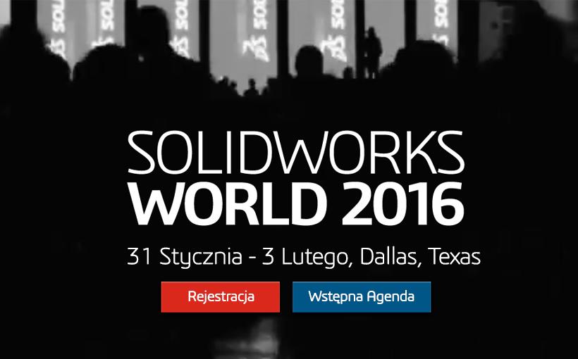 SOLIDWORKS World 2016 już za niecały tydzień – oglądaj na żywo!