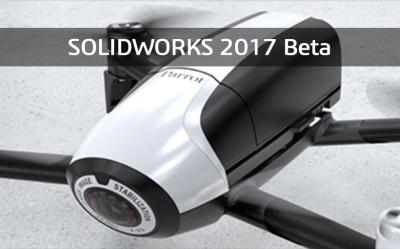 SOLIDWORKS Beta 2017 dostępny do pobrania. Rozpocznij testy już dziś!