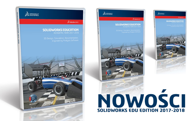 Nowości SOLIDWORKS EDUCATION EDITION 2017-2018 – premiera już w maju!