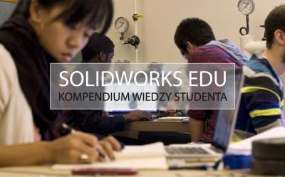 Co student powinien wiedzieć o licencji SOLIDWORKS