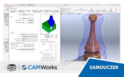 Samouczek CAMWorks: Podstawy operacji 3-osiowych