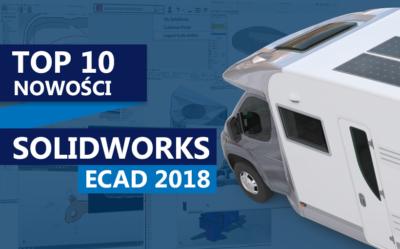 TOP 10 nowości SOLIDWORKS ECAD 2018