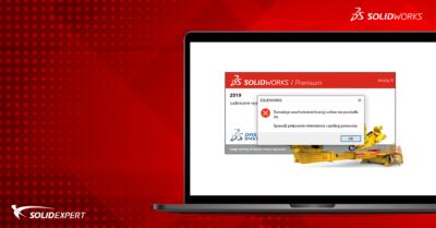 Problemy z uruchomieniem SOLIDWORKS z licencją online? Znamy rozwiązanie!