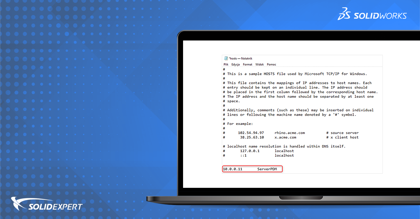 SOLIDWORKS PDM – Dodanie IP serwera SNL lub PDM do pliku Hosts
