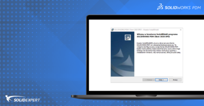 Instalacja (i aktualizacja) SOLIDWORKS PDM z użyciem obrazu administracyjnego