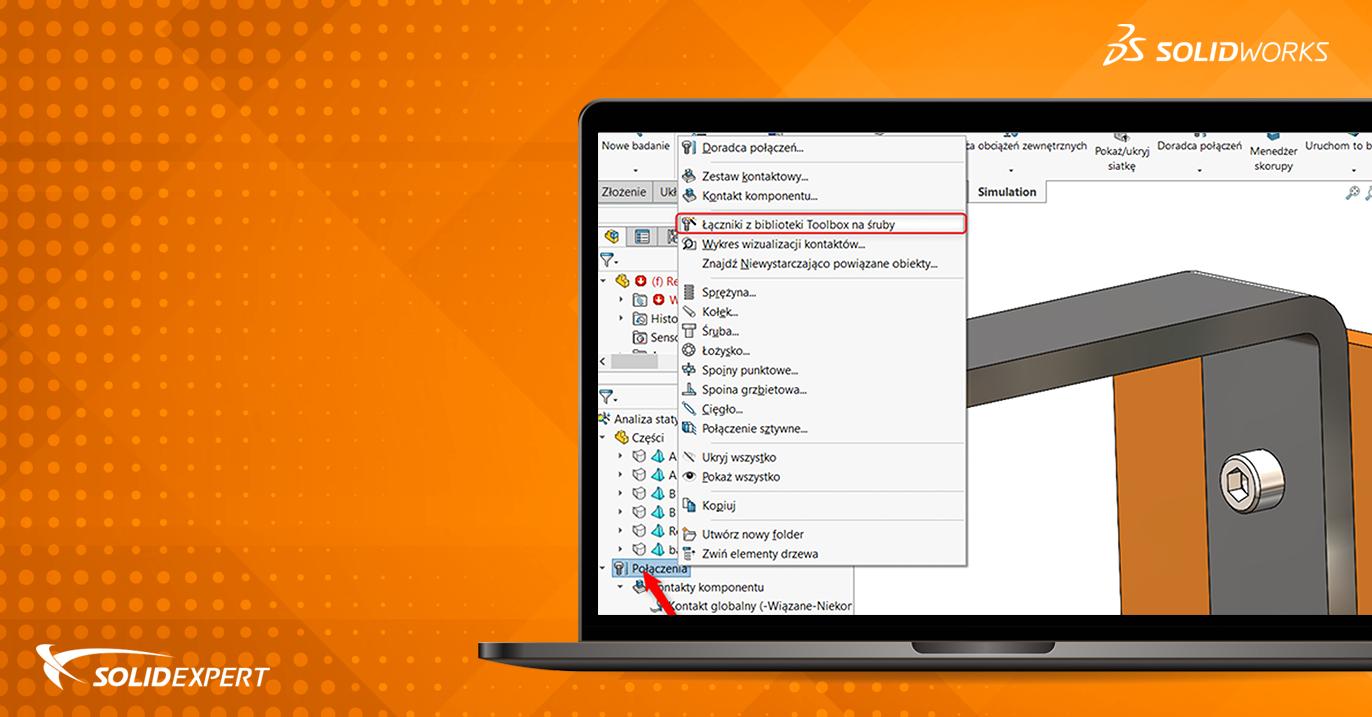 SOLIDWORKS Simulation – Automatyczna konwersja elementów Toolbox na złącza