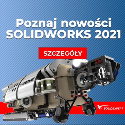 Nowości SOLIDWORKS 2021