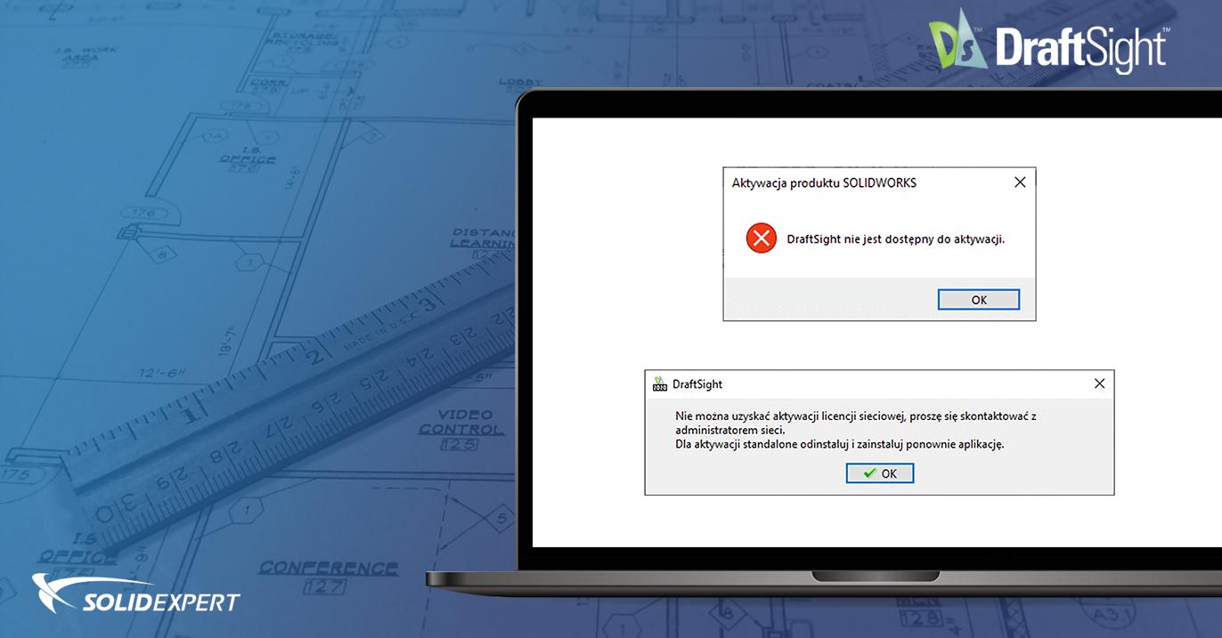 DraftSight – Problem z uruchomieniem programu