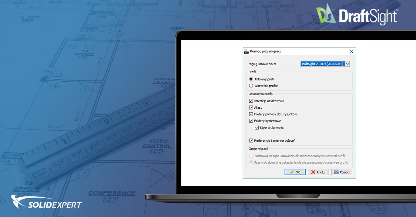 DraftSight – Eksport i import ustawień użytkownika
