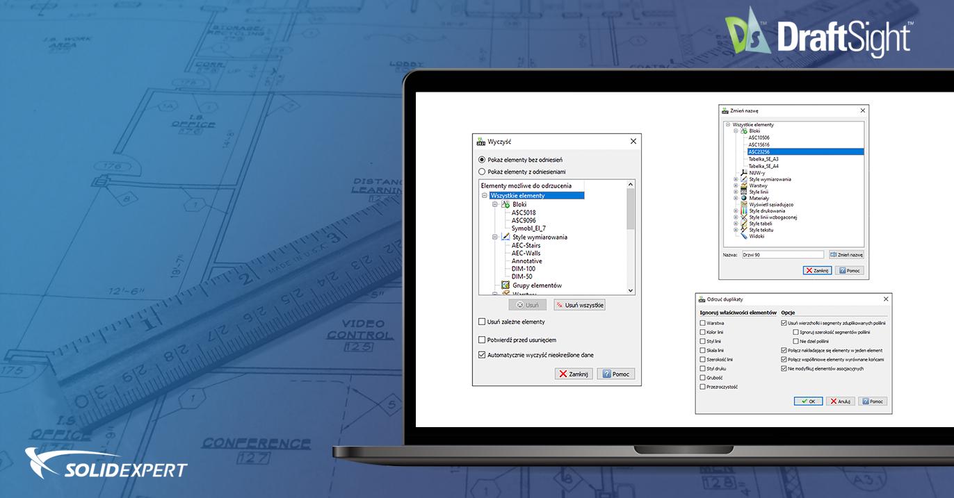 DraftSight – Czyszczenie i optymalizacja rysunku