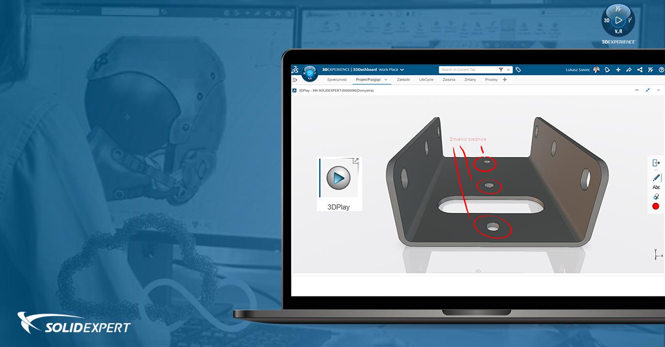 Platforma 3DEXPERIENCE – Aplikacja 3DPlay   Przeglądanie, mierzenie, tworzenie przekrojów, oznaczanie i udostępnianie plików
