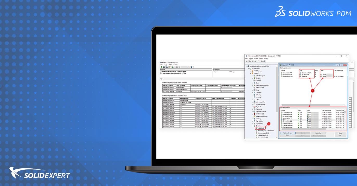 SOLIDWORKS PDM – Listowanie kolejki zadań za pomocą generatora raportów